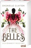 Schönheit regiert / The Belles Bd.1