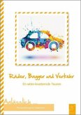 Räder, Bagger und Verkehr