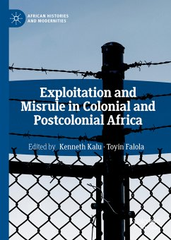 Exploitation and Misrule in Colonial and Postcolonial Africa (eBook, PDF)