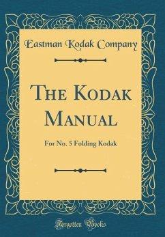 The Kodak Manual