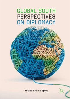 Global South Perspectives on Diplomacy (eBook, PDF) - Spies, Yolanda Kemp