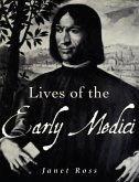 Lives of the Early Medici (eBook, ePUB)