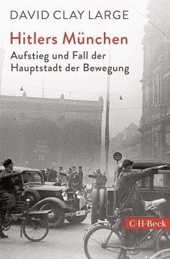 Hitlers München (eBook, ePUB) - Large, David Clay