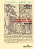 Des produits entre déclin et renaissance (XVIe-XXIe siècle) (eBook, ePUB)