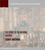The Story of the Nations: Austria (eBook, ePUB)