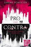 Pro und Contra. Mein Licht in deiner Dunkelheit (eBook, ePUB)