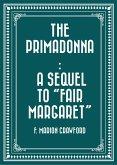 The Primadonna : A Sequel to