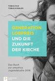 Generation Lobpreis und die Zukunft der Kirche (eBook, ePUB)