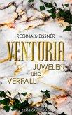 Venturia (Band 1): Juwelen und Verfall (eBook, ePUB)