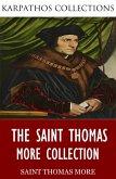 The Saint Thomas More Collection (eBook, ePUB)