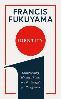 Identity (eBook, ePUB) - Fukuyama, Francis