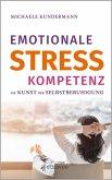 Emotionale Stresskompetenz (eBook, ePUB)