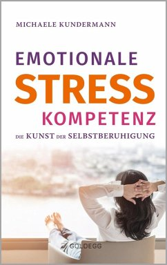 Emotionale Stresskompetenz (eBook, ePUB) - Kundermann, Michaele