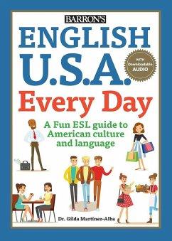 English U.S.A. Every Day With Audio (eBook, ePUB) - Martinez-Alba, Gilda