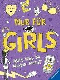 Nur für Girls - Alles was du wissen musst (Mängelexemplar)