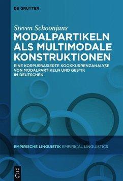 Modalpartikeln als multimodale Konstruktionen (eBook, PDF) - Schoonjans, Steven