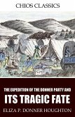 The Expedition of the Donner Party and Its Tragic Fate (eBook, ePUB)