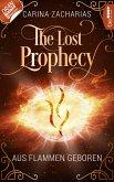The Lost Prophecy - Aus Flammen geboren (eBook, ePUB)