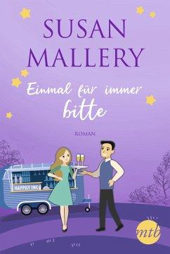 Einmal für immer, bitte (eBook, ePUB) - Mallery, Susan