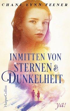 Inmitten von Sternen und Dunkelheit / Xenith Bd.1