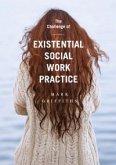 Challenge of Existential Social Work Practice (eBook, ePUB)