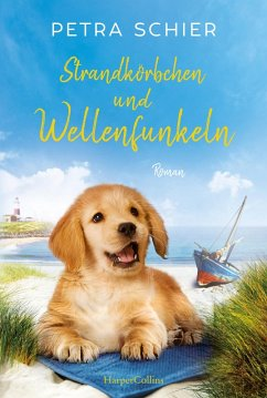 Strandkörbchen und Wellenfunkeln (eBook, ePUB) - Schier, Petra