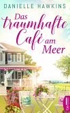Das traumhafte Café am Meer (eBook, ePUB)