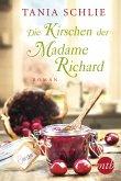 Die Kirschen der Madame Richard (eBook, ePUB)