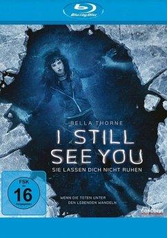 I Still See You - Sie lassen dich nicht ruhen - I Still See You/Bd