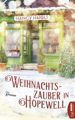 Weihnachtszauber in Hopewell (eBook, ePUB) - Naigle, Nancy