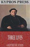 Three Lives (eBook, ePUB)