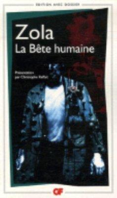 La bête humaine - Zola, Émile