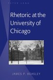 Rhetoric at the University of Chicago (eBook, ePUB)