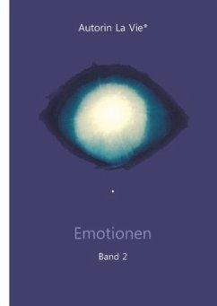 Emotionen (Band 2) - Autorin La Vie