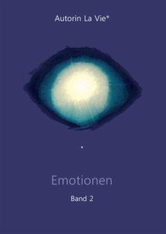 Emotionen - Autorin La Vie