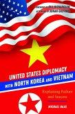 United States Diplomacy with North Korea and Vietnam (eBook, ePUB)