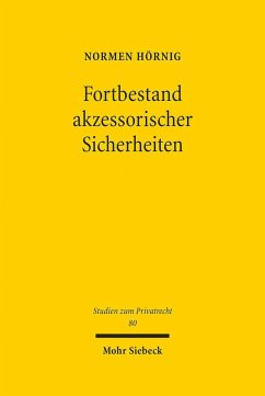 Fortbestand akzessorischer Sicherheiten (eBook, PDF) - Hörnig, Normen