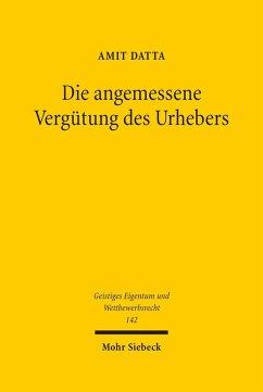 Die angemessene Vergütung des Urhebers (eBook, PDF) - Datta, Amit