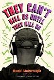 They Can't Kill Us Until They Kill Us (eBook, ePUB)