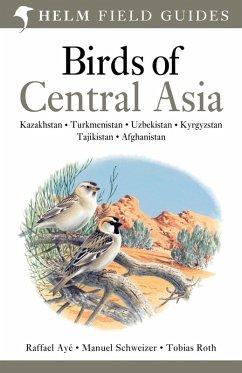 Birds of Central Asia (eBook, PDF) - Ayé, Raffael; Schweizer, Manuel; Roth, Tobias