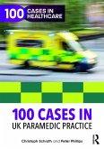 100 Cases in UK Paramedic Practice (eBook, ePUB)