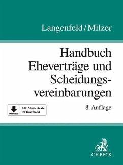 Handbuch der Eheverträge und Scheidungsvereinbarungen - Langenfeld, Gerrit; Milzer, Lutz