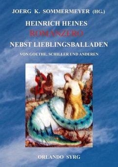 Heinrich Heines Romanzero nebst Lieblingsballad...