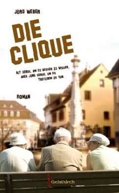 Die Clique - Weber, Jörg