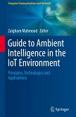 Guide to Ambient Intelligence in the IoT Environment