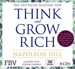 Think and Grow Rich - Deutsche Ausgabe, 8 Audio-CDs - Hill, Napoleon