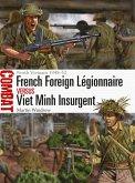 French Foreign Légionnaire vs Viet Minh Insurgent (eBook, PDF)