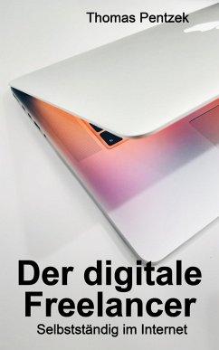 Der digitale Freelancer (eBook, ePUB)
