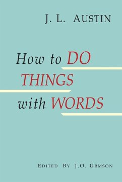 How to Do Things with Words