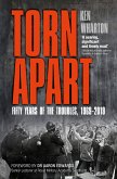 Torn Apart: Fifty Years of the Troubles, 1969-2019